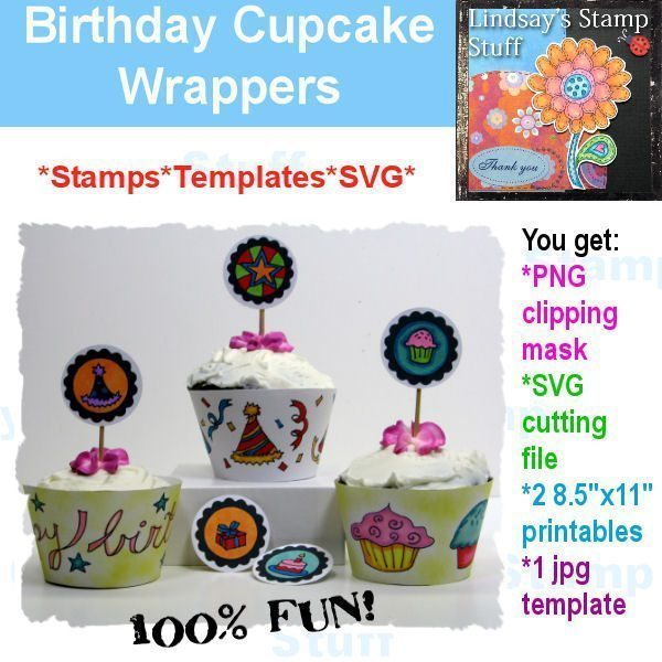 Birthday Cupcake Wrappers  Lindsay's Stamp Stuff    Mygrafico