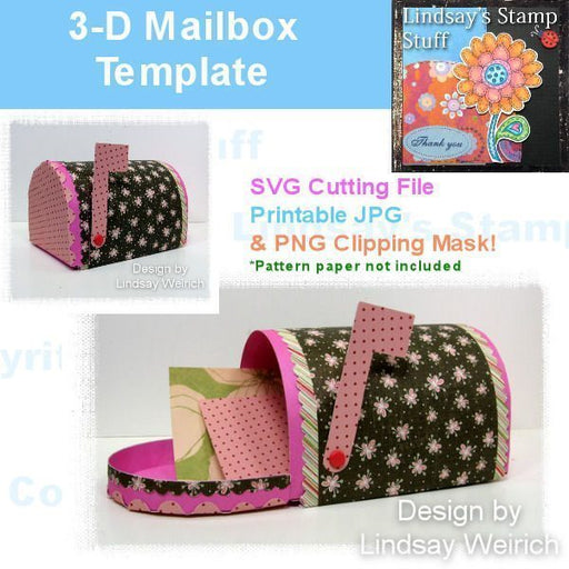 3-D Mailbox Template SVG Cutting Templates Lindsay's Stamp Stuff    Mygrafico