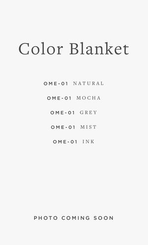 OME-01 COLOR BLANKET