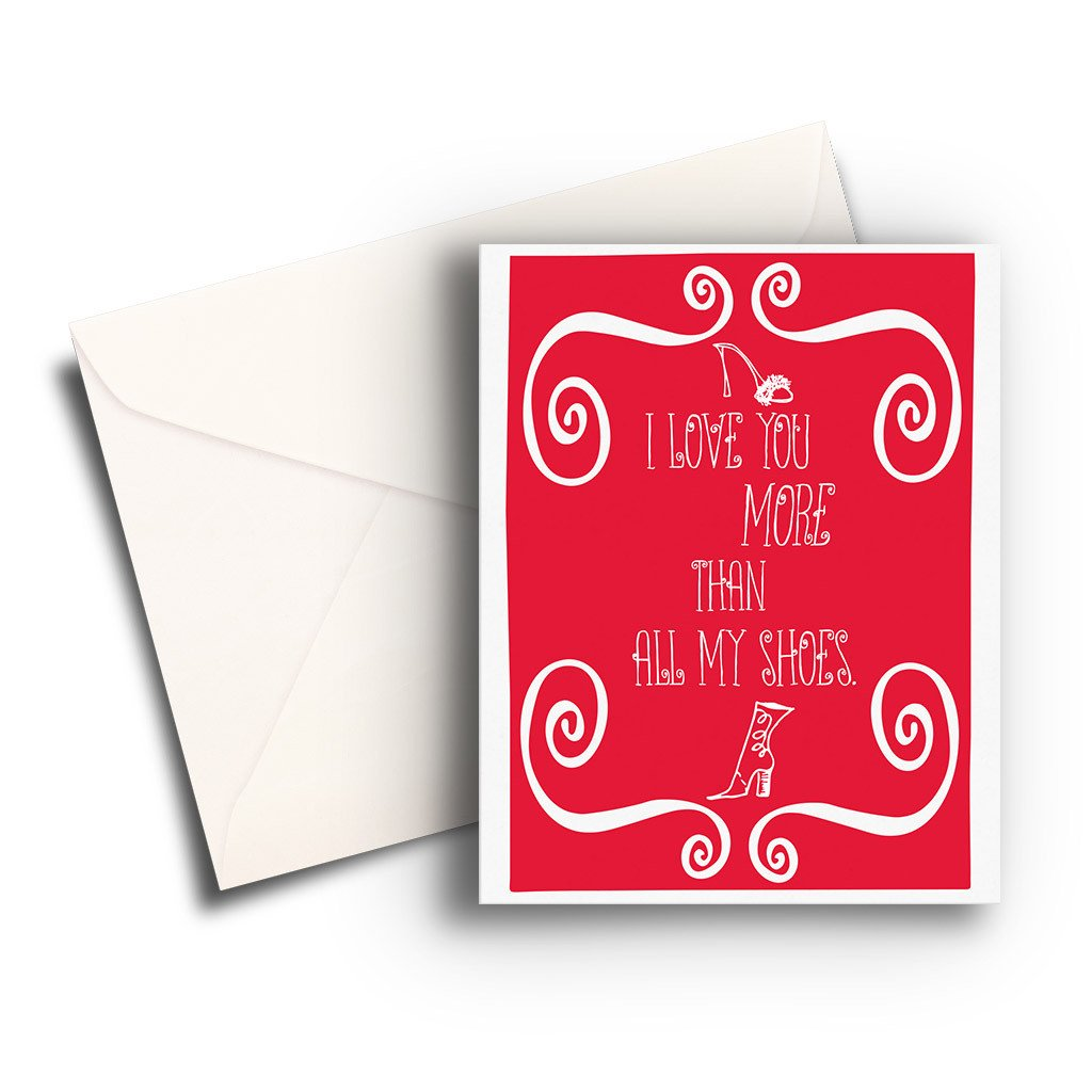Love More Than Shoes Card - Fresh Frances Greeting Cards