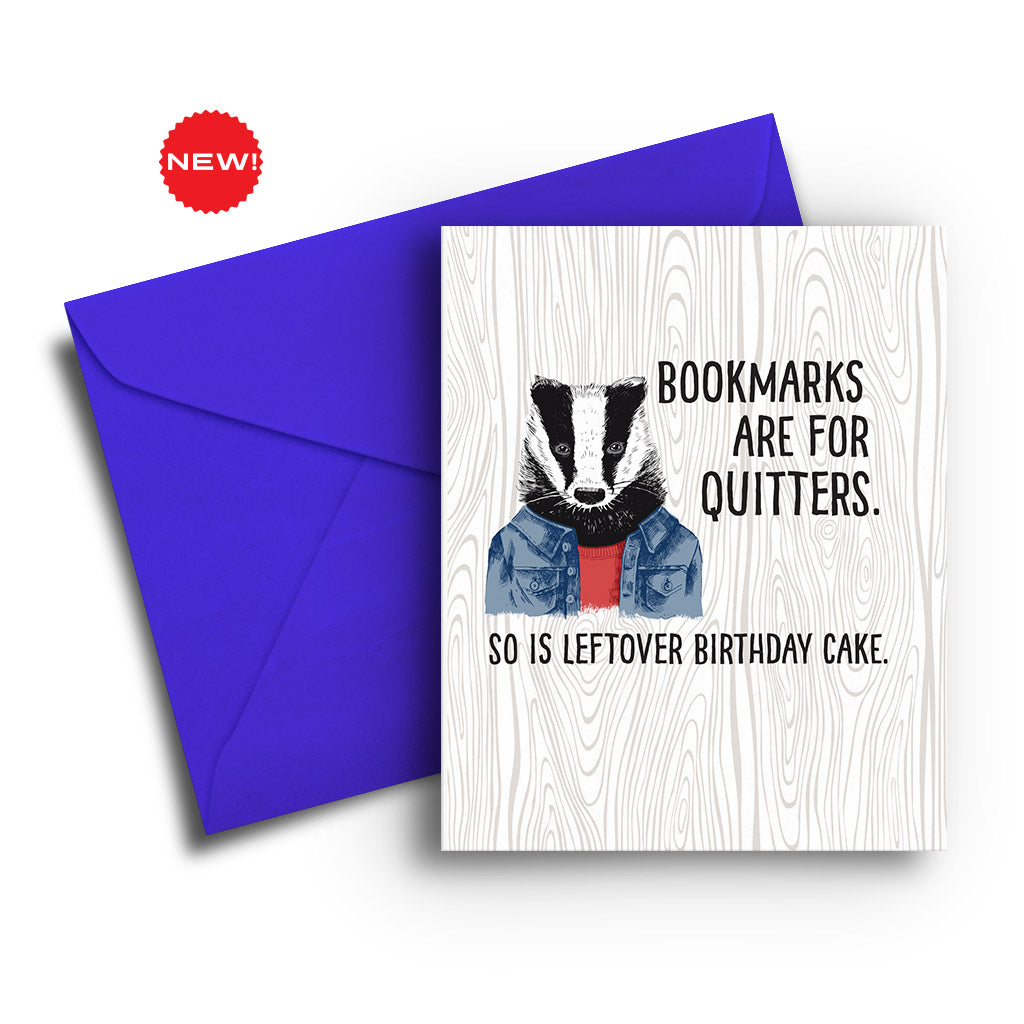 Bookmarks are for Quitters Birthday Card