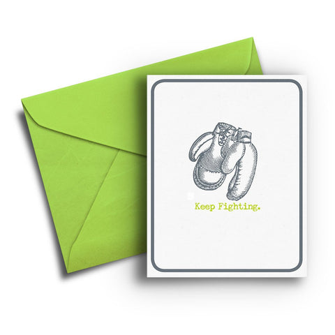 Keep Fighting Encouragement Card
