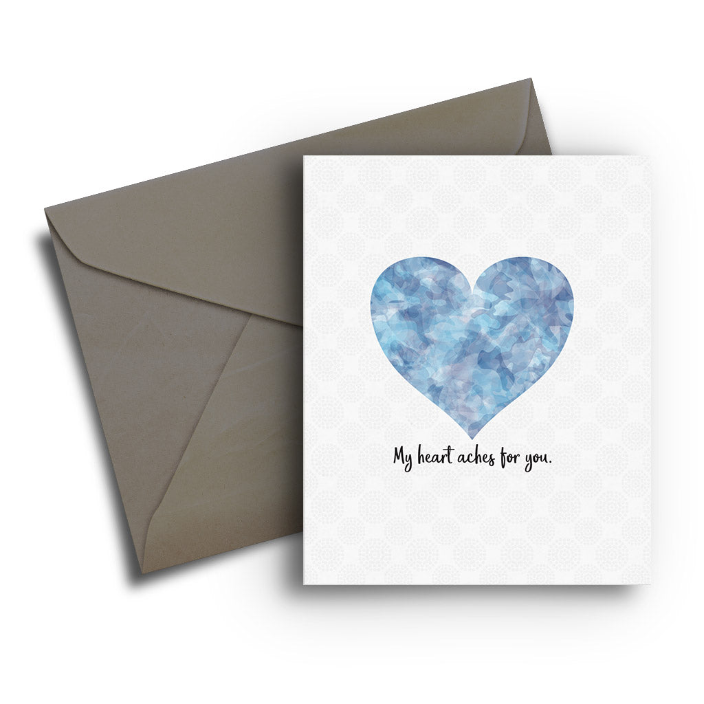 Heart Aches for You Sympathy Card