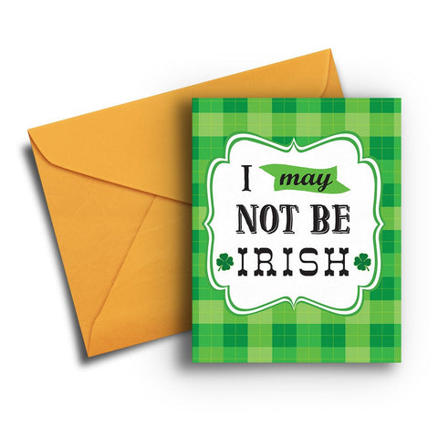 Kiss Me I'm Not Irish St. Patrick's Card
