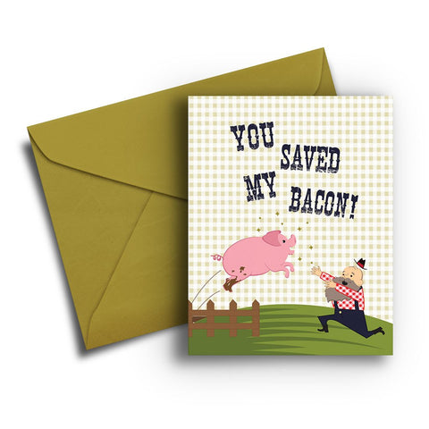 Saved My Bacon Thank You Card
