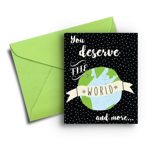 Deserve the World Birthday Card