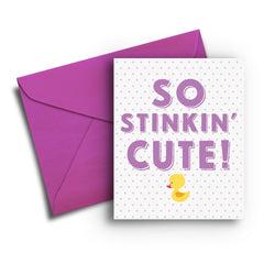 So Stinkin' Cute Baby Card - Fresh Frances Greeting Cards