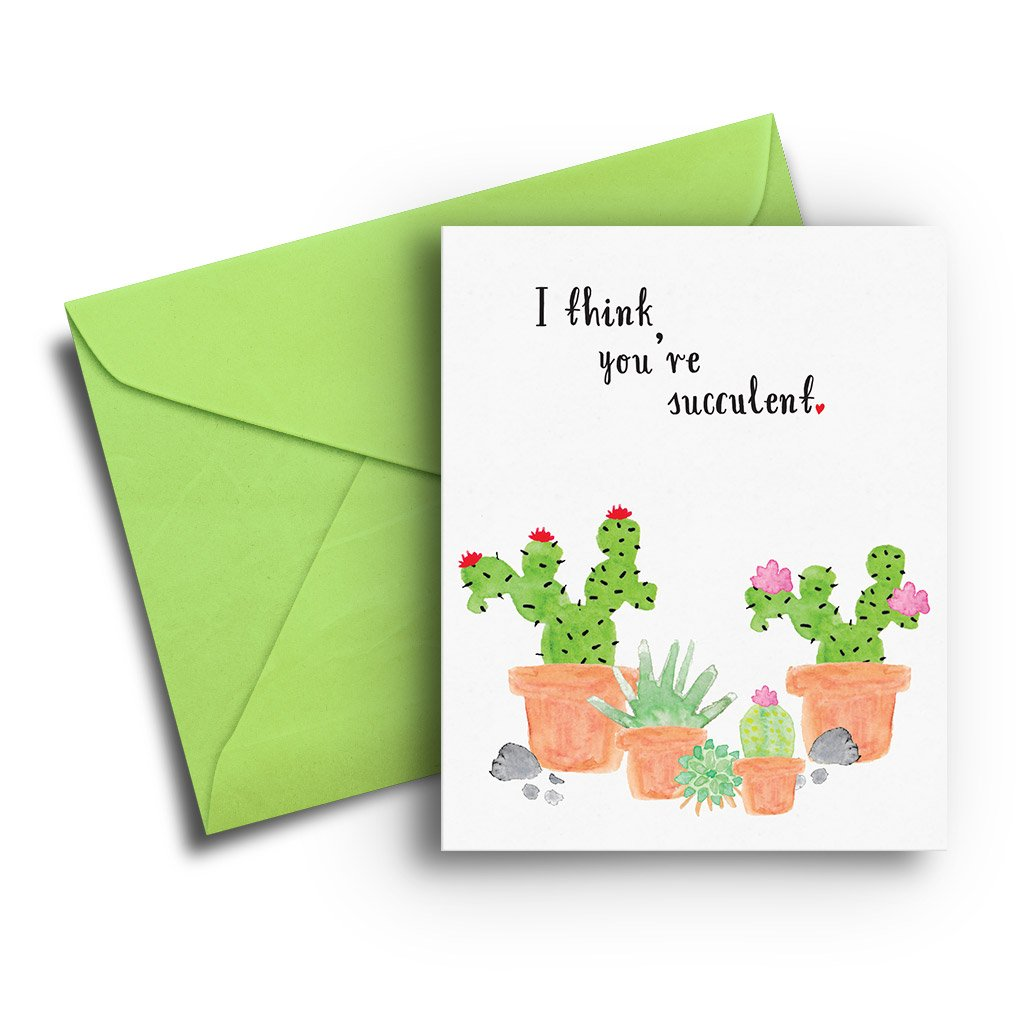 I Think You're Succulent Card - Fresh Frances Greeting Cards