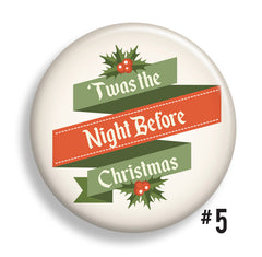 'Twas the Night Before Christmas Buttons