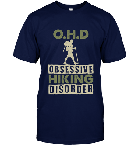 Hanes Tag FREE T - Shirt - OHD - Obsessive Hiking Disorder (100% made in the USA)