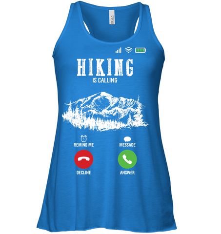 Bella Women's Flowy Tank Top Top - Hiking Is Calling Collection (100% made in the USA)