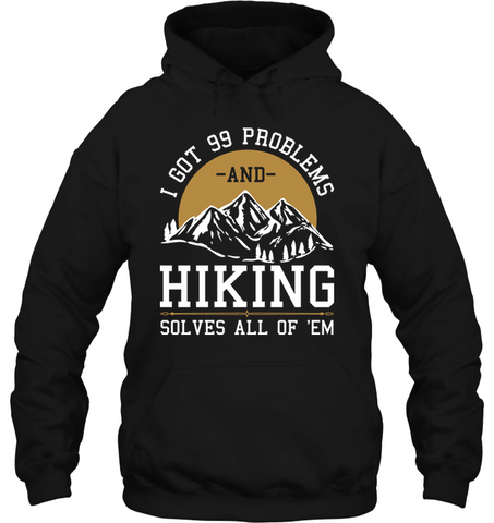 Gilden Hoodie - I got 99 Problems Collection (100% made in the USA)