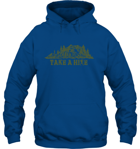 Take  A Hike - Gildan Heavy Hoodie (100% Made In The USA)