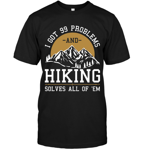 Hanes Tag FREE I Got 99 Problems T Shirt - (100% made in the USA)