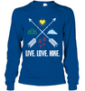 Image of Hanes Tag Free Long Sleeve T-Shirt - Live, Love, Hike (100% Made In The USA)