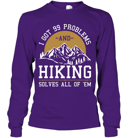 Gildan Long Sleeve T Shirt I Got 99 Problems Collection (100% made in the USA)