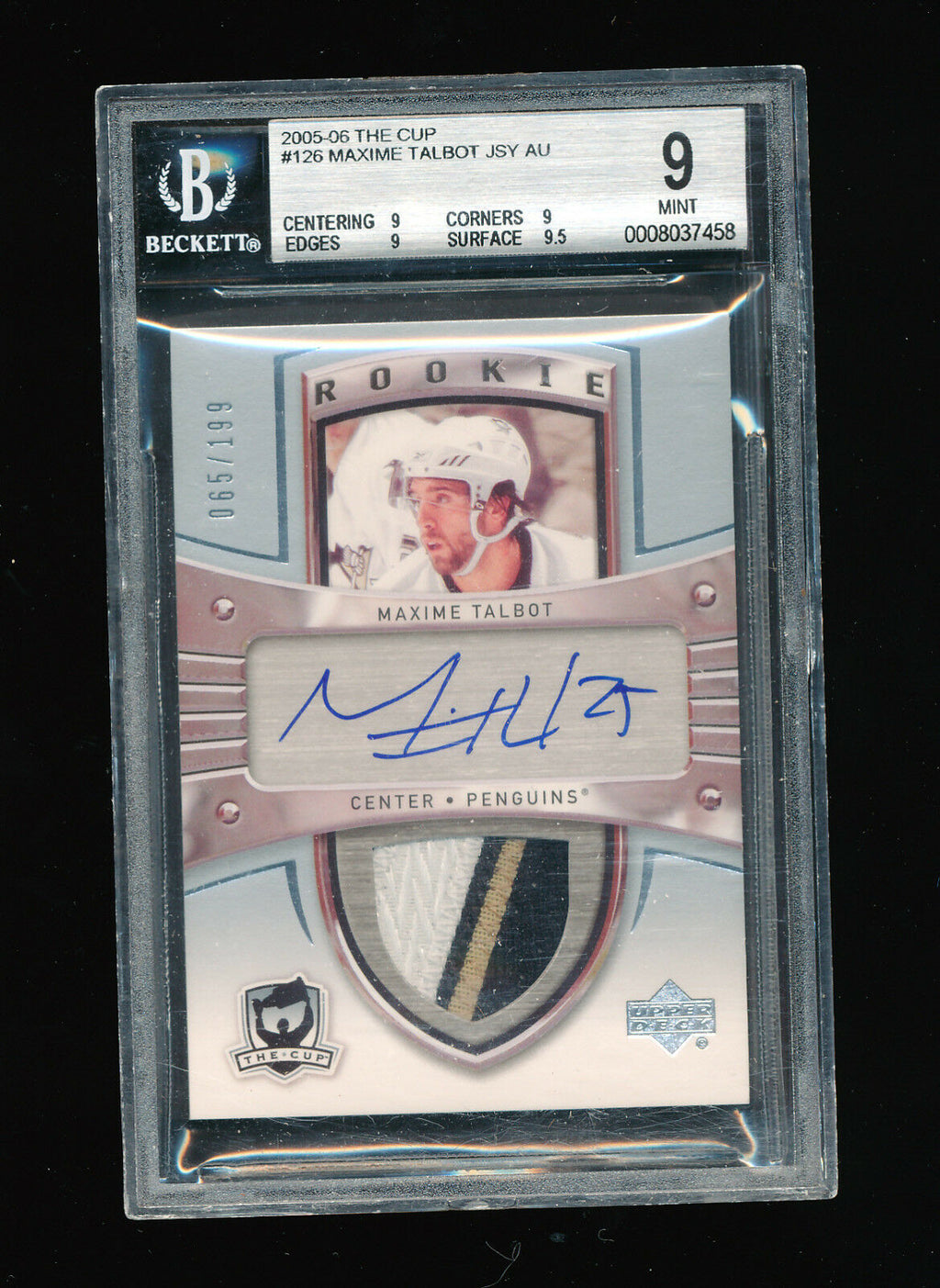 BGS 9 MAXIME TALBOT 2005 UPPER DECK THE CUP PATCH JERSEY AUTOGRAPH AUTO RC #/199