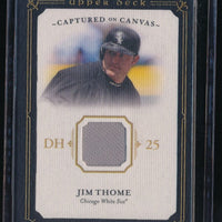 JIM THOME 2008 UD MASTERPIECES CAPTURED ON CANVAS JERSEY *CHICAGO WHITE SOX*