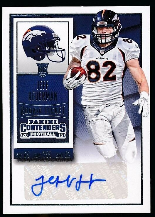 JEFF HEURMAN 2015 PANINI CONTENDERS PLAYOFF TICKET AUTOGRAPH RC #161 *BRONCOS*