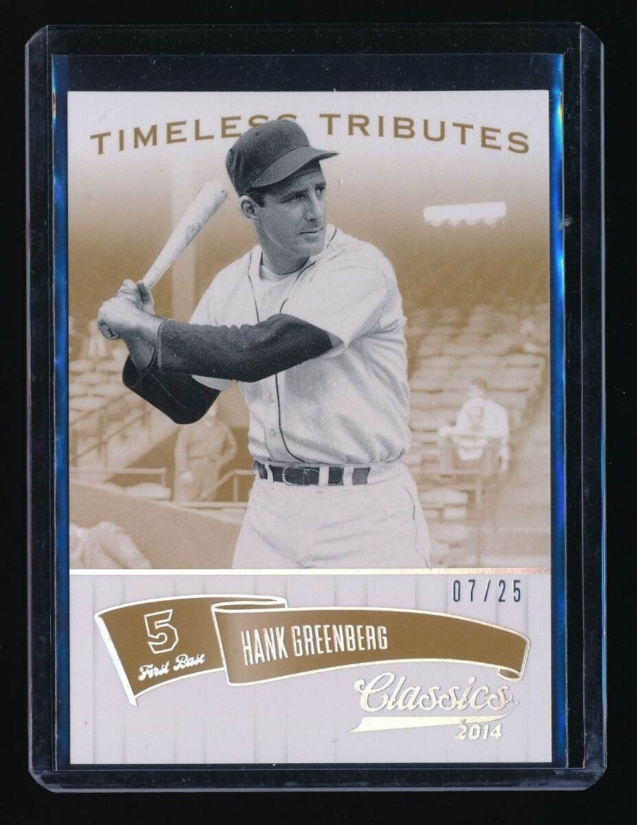HANK GREENBERG 2014 CLASSICS TIMELESS TRIBUTE GOLD 07/25 DETROIT TIGERS