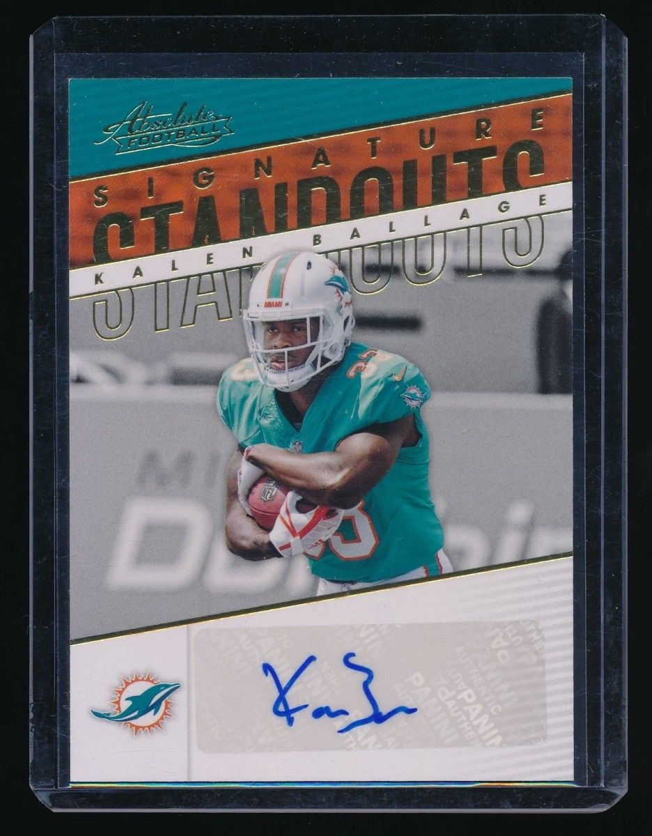 KALEN BALLAGE 2018 ABSOLUTE SIGNATURE STANDOUTS RC AUTO *MIAMI DOLPHINS*