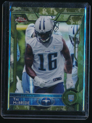 TRE MCBRIDE 2015 TOPPS CHROME CAMO REFRACTOR RC 299/499 *TENNESSEE TITANS*