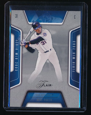 MIKE PIAZZA 2003 FLAIR COLLECTION ROW 1 #71 072/150 *NEW YORK METS*