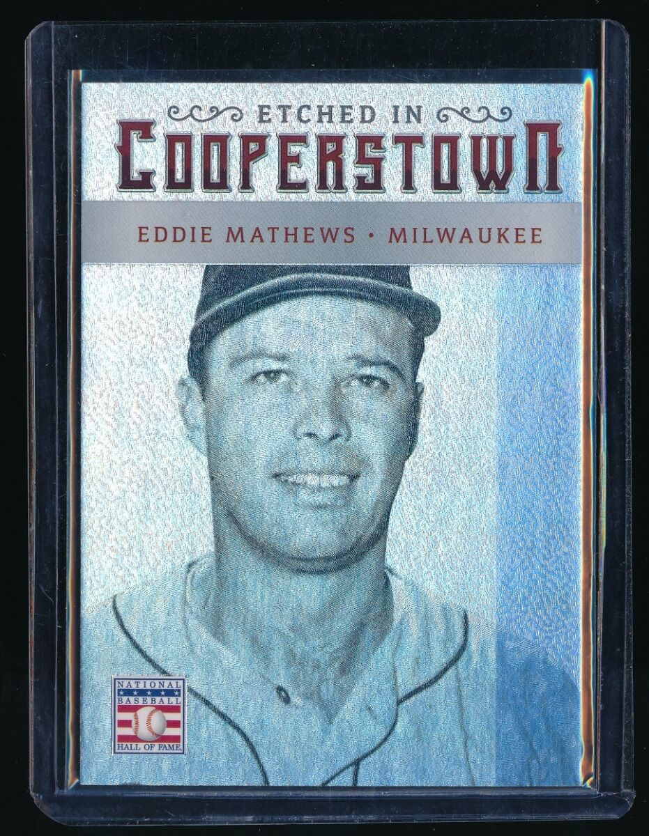 EDDIE MATHEWS 2015 PANINI COOPERSTOWN ETCHED IN COOPERSTOWN HOLO SILVER 24/25