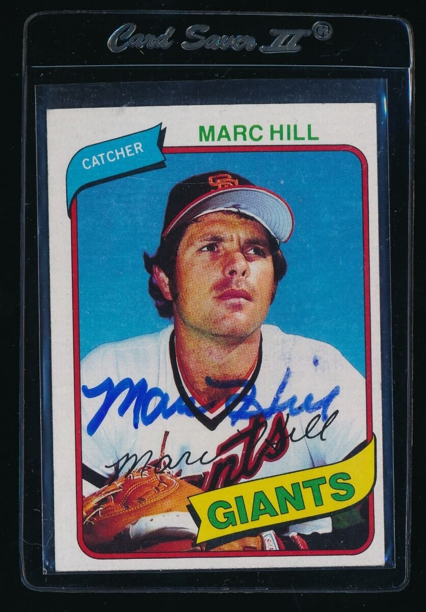 SIGNED MARC HILL 1980 TOPPS #236 AUTO AUTOGRAPH SAN FRANCISCO GIANTS