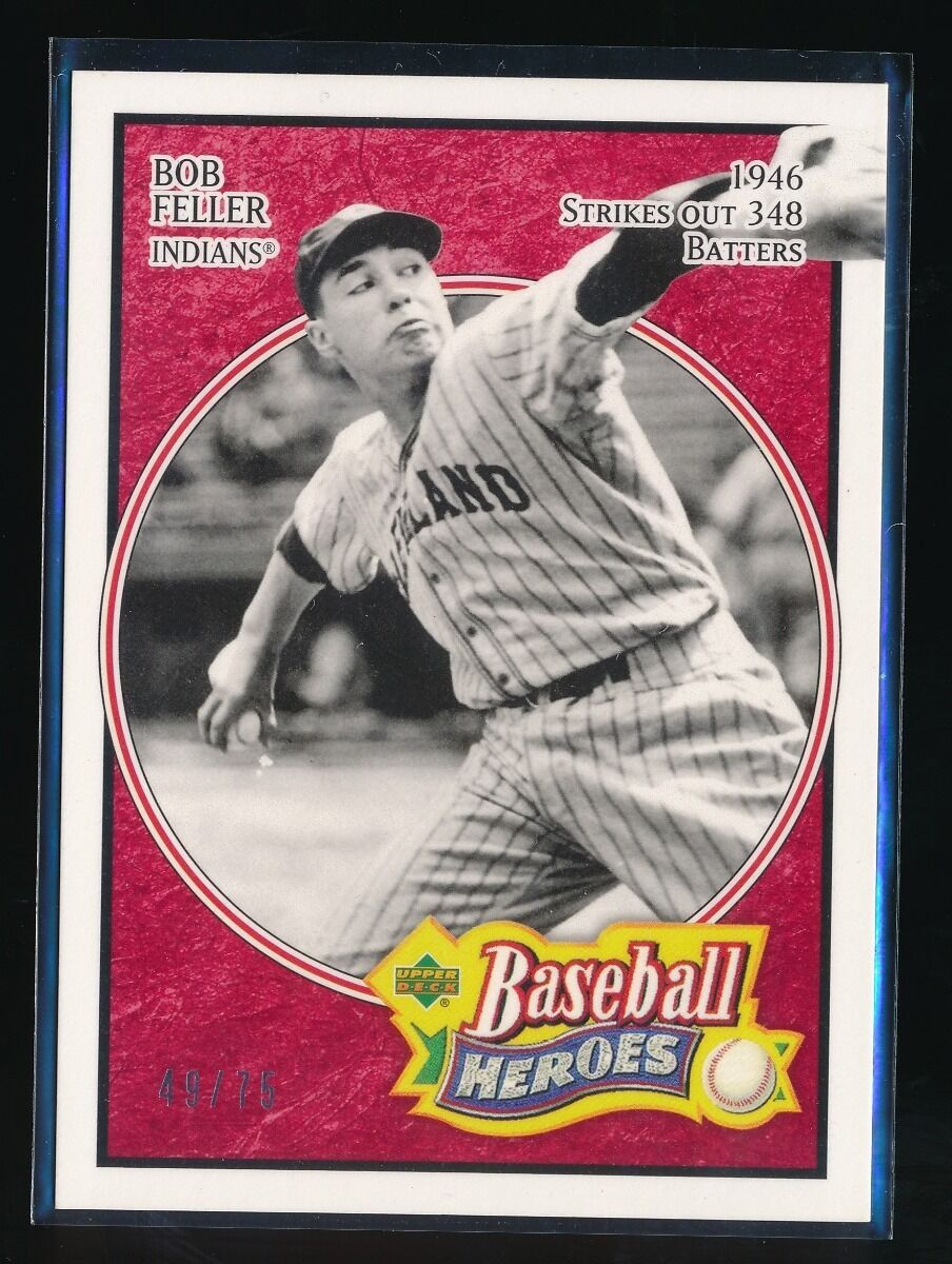 BOB FELLER 2005 UPPER DECK BASEBALL HEROES RED 49/75 *CLEVELAND INDIANS*