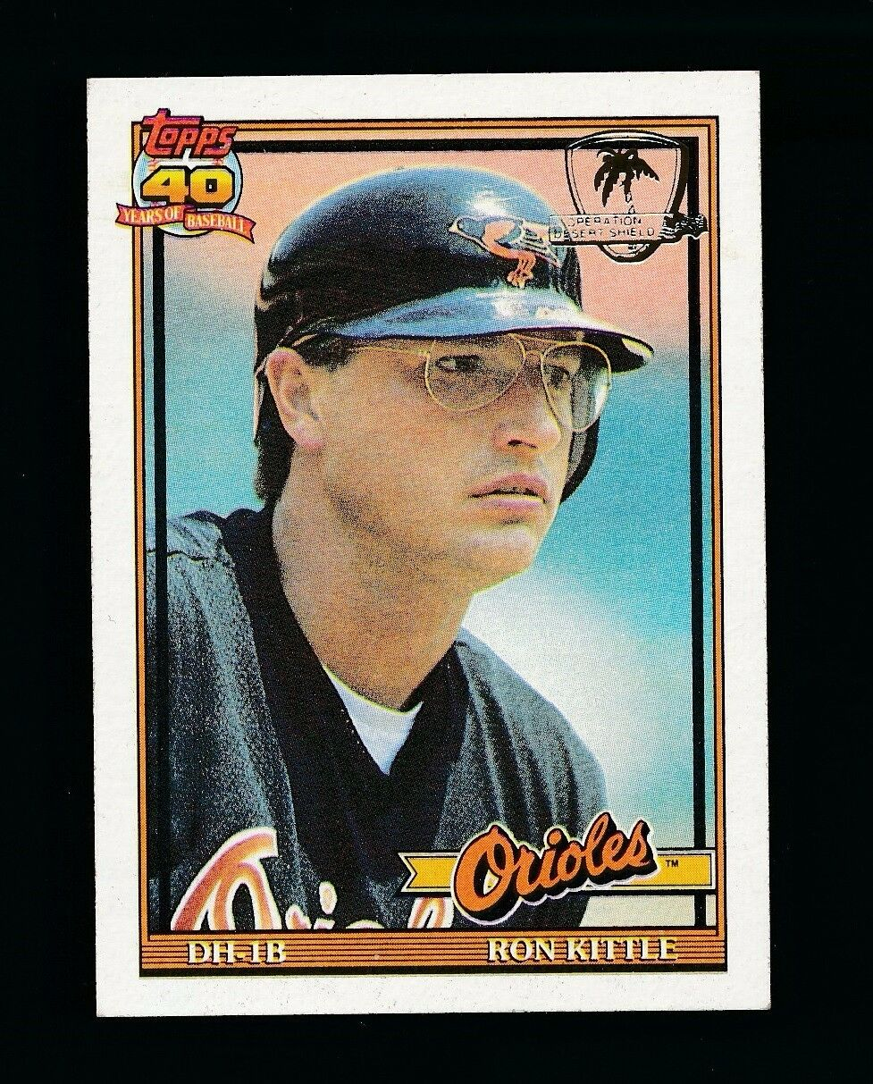 RON KITTLE 1991 TOPPS 40 YEARS OPERATION DESERT SHIELD #324 *BALTIMORE ORIOLES*