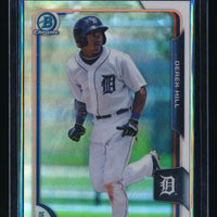 DEREK HILL 2015 BOWMAN CHROME PROSPECTS REFRACTOR 369/499 DETROIT TIGERS