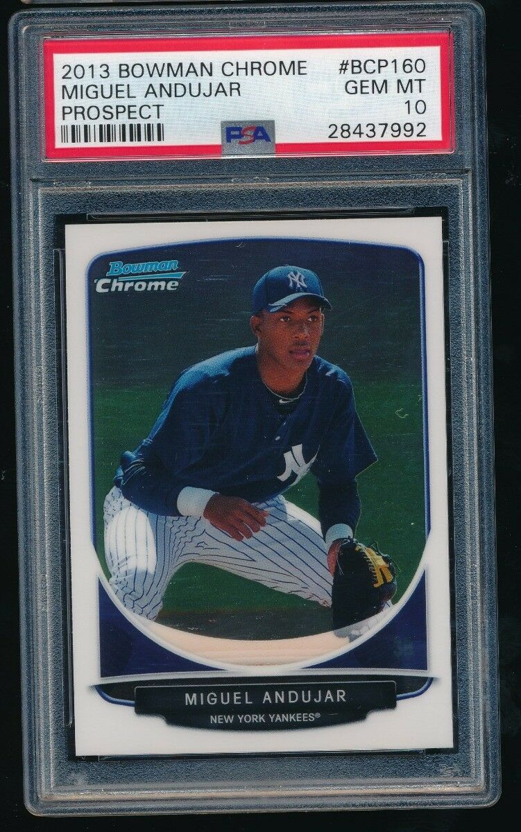 PSA 10 MIGUEL ANDUJAR 2013 BOWMAN CHROME PROSPECTS #BCP160 RC *NEW YORK YANKEES*