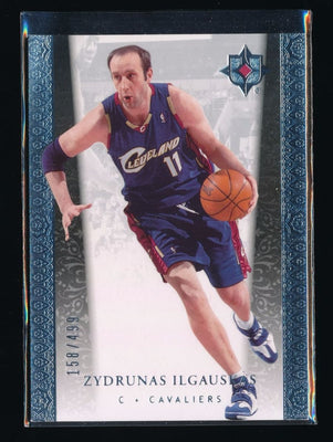 ZYDRUNAS ILGAUSKAS 2006-07 ULTIMATE COLLECTION #21 158/499 CLEVELAND CAVALIERS