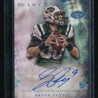 BRYCE PETTY 2015 TOPPS INCEPTION RC AUTO *NEW YORK JETS*