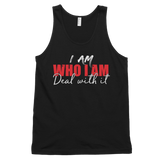 I Am Who I Am Deal with It - Ladies Tank - Black - Meology Apparel