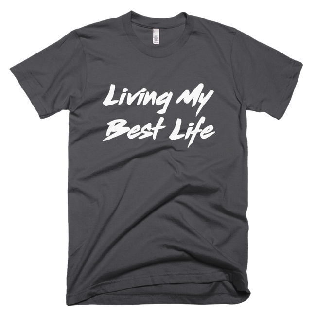 Living My Best Life Unisex Tee - Meology Apparel