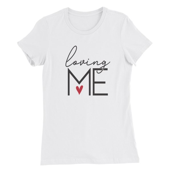 Loving Me Ladies Tee - White - Meology Apparel