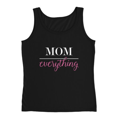 Mom Over Everything Ladies Tank - Black - Meology Apparel