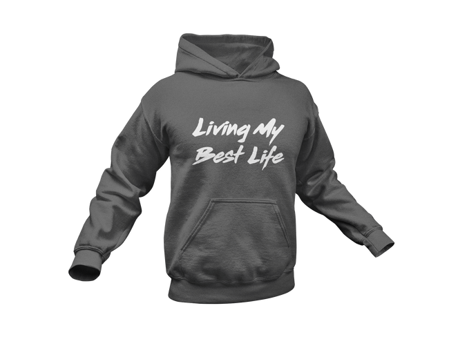 LIVING MY BEST LIFE - Meology Apparel