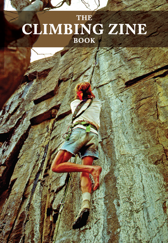 *pre-order* The Climbing Zine Book
