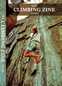 The Climbing Zine Book *cosmetic second*