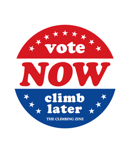 Vote Now, Climb Later Sticker