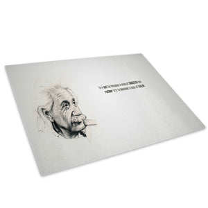 Black White Einstein Quote Glass Chopping Board Kitchen Worktop Saver Protector - AB234-Abstract Chopping Board-WhatsOnYourWall