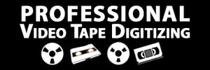 Professional Video Tape Transfers