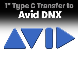 "1"" Type C Transfer to Avid DNX"