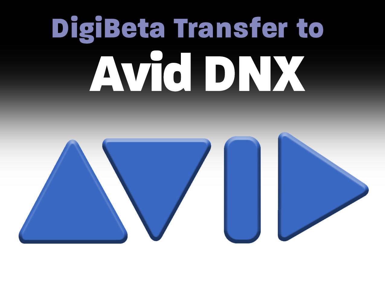 Digital Betacam to AVID DNX