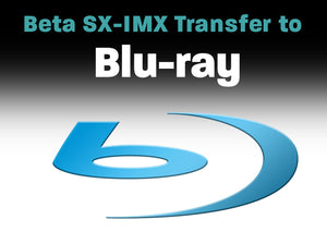 Betacam SX, IMX to Blu-ray