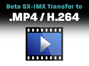 Betacam SX, IMX to .MP4 / H.264
