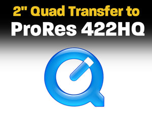 "2"" Quad Transfer to ProRes 422 HQ"